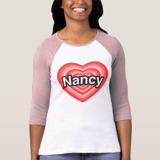 I love Nancy. I love you Nancy. Heart T-Shirt