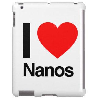i love nanos