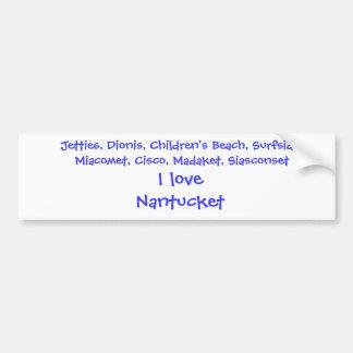 I love Nantucket Bumper Sticker. Car Bumper Sticker