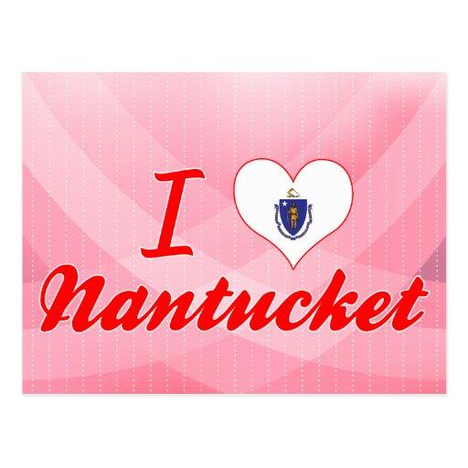 I Love Nantucket, Massachusetts Post Card
