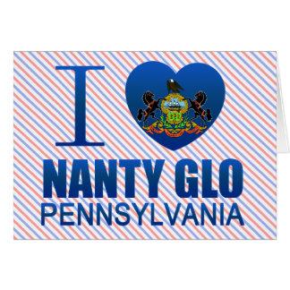 I Love Nanty Glo, PA Greeting Card