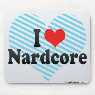 I Love Nardcore Mouse Pads