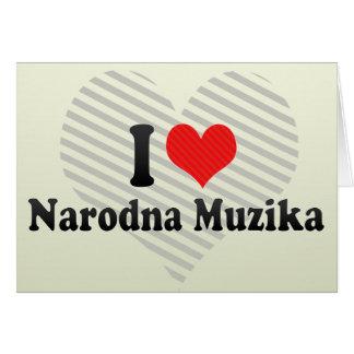 I Love Narodna Muzika Card