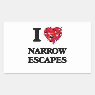 I Love Narrow Escapes Rectangular Sticker
