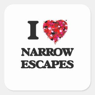 I Love Narrow Escapes Square Sticker