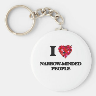 I Love Narrow-Minded People Basic Round Button Keychain