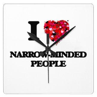 I Love Narrow-Minded People Square Wallclocks