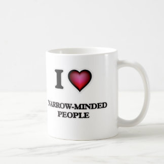 I Love Narrow-Minded People Coffee Mug