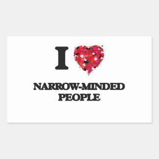 I Love Narrow-Minded People Rectangular Sticker