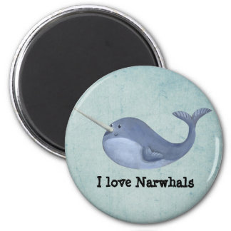 I love Narwhals 2 Inch Round Magnet
