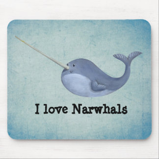 I love Narwhals Mouse Pad