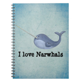 I love Narwhals Notebook