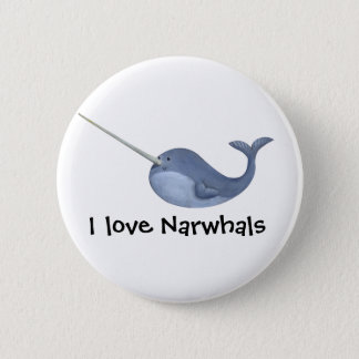 I love Narwhals Pinback Button