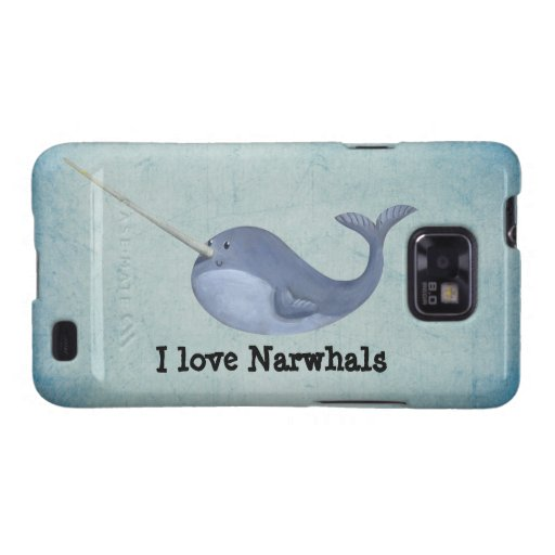 I love Narwhals Samsung Galaxy S2 Covers