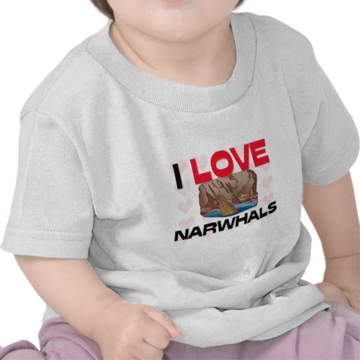I Love Narwhals T-shirts
