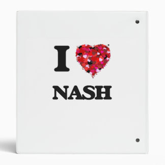 I Love Nash 3 Ring Binder