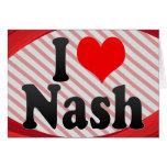 I love Nash Card