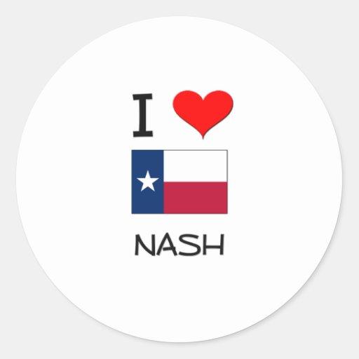 I Love Nash Texas Classic Round Sticker