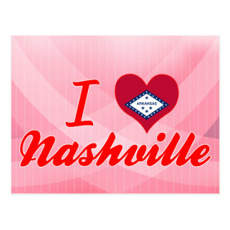 I Love Nashville, Arkansas Post Card