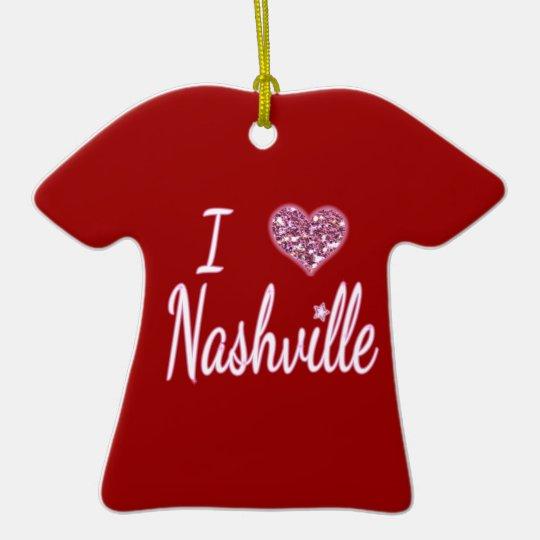 I Love Nashville Ceramic Ornament