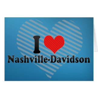 I Love Nashville-Davidson Card