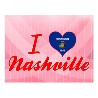 I Love Nashville, Wisconsin Post Cards
