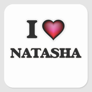 I Love Natasha Square Sticker