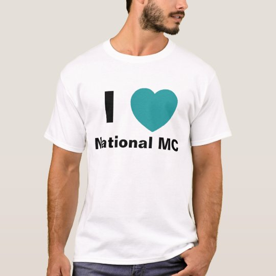 I Love National MC T Shirt