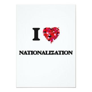 I Love Nationalization 5x7 Paper Invitation Card