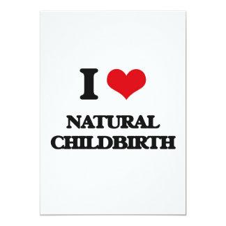 "I Love Natural Childbirth 5"" X 7"" Invitation Card"
