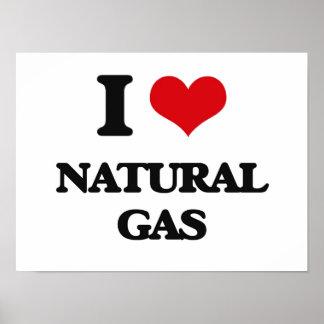 I Love Natural Gas Print