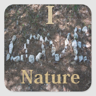 I Love Nature Apparel and Gifts Square Sticker
