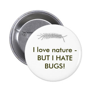 I love nature - BUT I HATE BUGS Pin