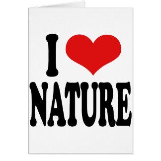 I Love Nature Card