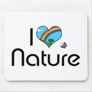I Love Nature Mouse Pad