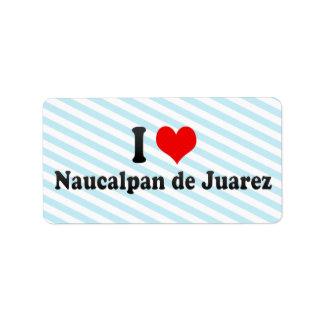 I Love Naucalpan de Juarez, Mexico Label