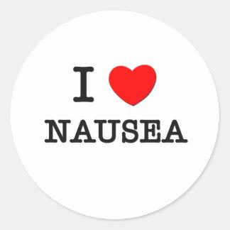 I Love Nausea Round Sticker