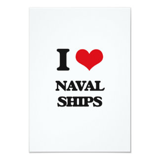 I Love Naval Ships 3.5x5 Paper Invitation Card