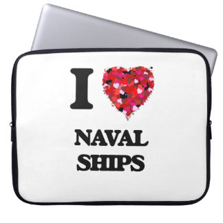 I Love Naval Ships Laptop Sleeve