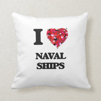 I Love Naval Ships Pillow