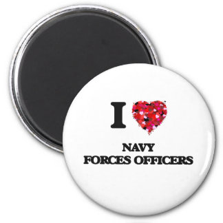 I love Navy Forces Officers 2 Inch Round Magnet
