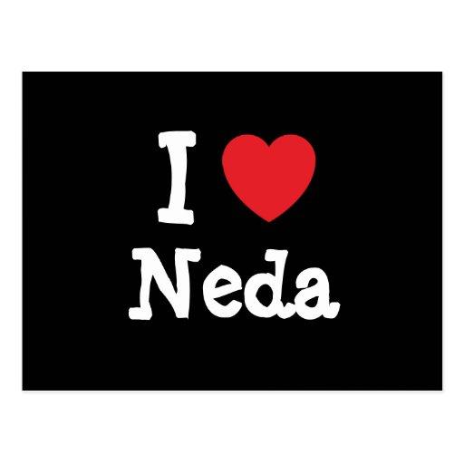 I love Neda heart T-Shirt Postcards