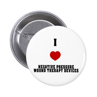 I Love Negative Pressure Wound Therapy Devices Pins