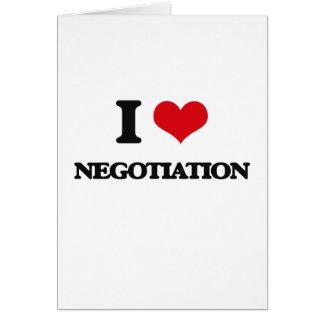 I Love Negotiation Greeting Card
