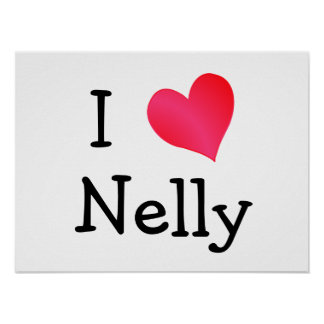 I Love Nelly Poster