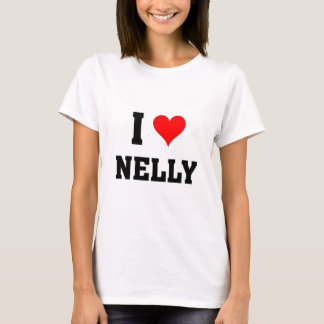 I love Nelly T-Shirt