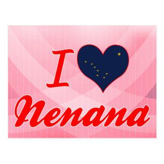 I Love Nenana, Alaska Postcards