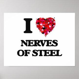 I Love Nerves Of Steel Poster
