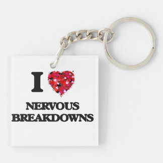 I Love Nervous Breakdowns Double-Sided Square Acrylic Keychain