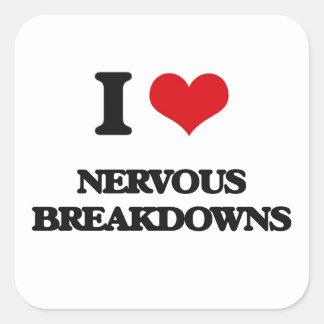 I Love Nervous Breakdowns Square Sticker